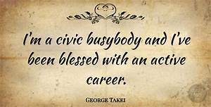 George Takei: I... Civic Leadership Quotes