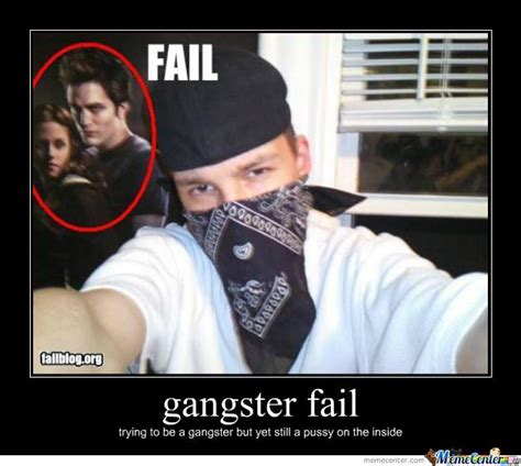 Gangster Memes Gangster Fail Gangsters Memes And Humor