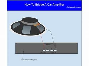 How To Bridge A Car Amplifier  Explained With Guide