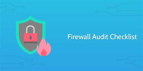 firewall audit checklist process street