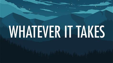 Imagine Dragons  Whatever It Takes (lyrics) 🎵 Youtube