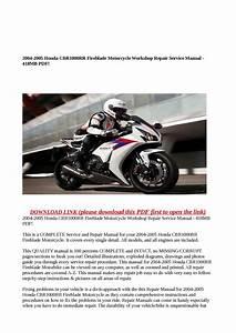 Calam U00e9o - 2004-2005 Honda Cbr1000rr Fireblade Motorcycle Workshop Repair Service Manual