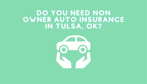 What is the average texas car insurance rate based on texas city? Do You Need Non-Owner Auto Insurance In Tulsa, Oklahoma