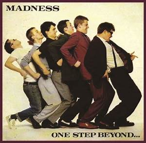 One Step Beyond | Madness
