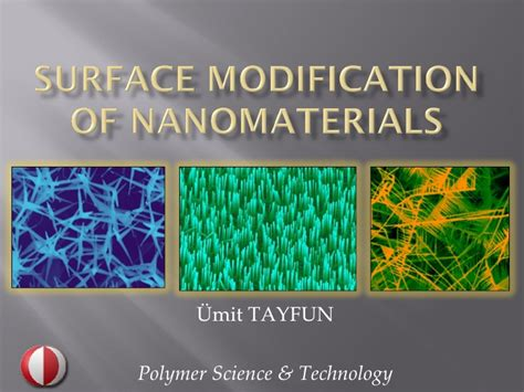 Surface modification of nanomaterials