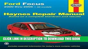 Ford Focus Haynes Repair Manual For 2000 Thru 2011 Pdf