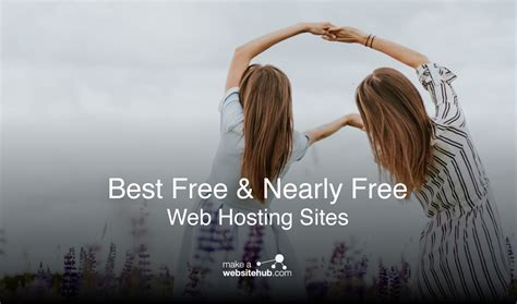 Best Free Website Hosting Make A Website Hub