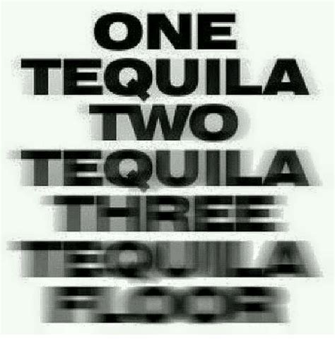 Tequila Memes - one tequila two tequila tequila meme on sizzle