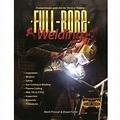 WELD, Full-bore Welding Book, Bryan Fuller and Mark ...