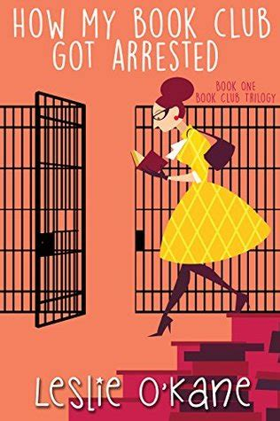 book club  arrested  leslie okane