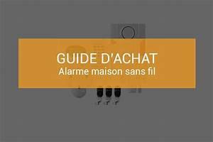 Test Alarme Maison : comparatif des meilleures alarmes maison sans fil guide 2018 ~ Premium-room.com Idées de Décoration