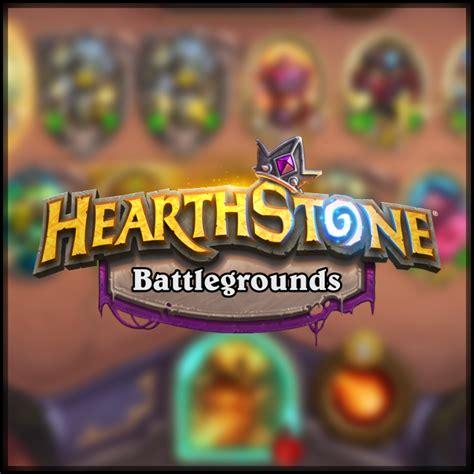 battlegrounds hearthstone tier hearthpwn list pool hero