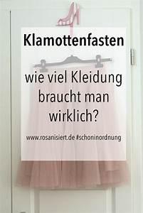 Wieviel Lumen Braucht Man : mein fastenvorsatz klamottenfasten wie viel kleidung braucht man wirklich rosanisiert ~ Eleganceandgraceweddings.com Haus und Dekorationen