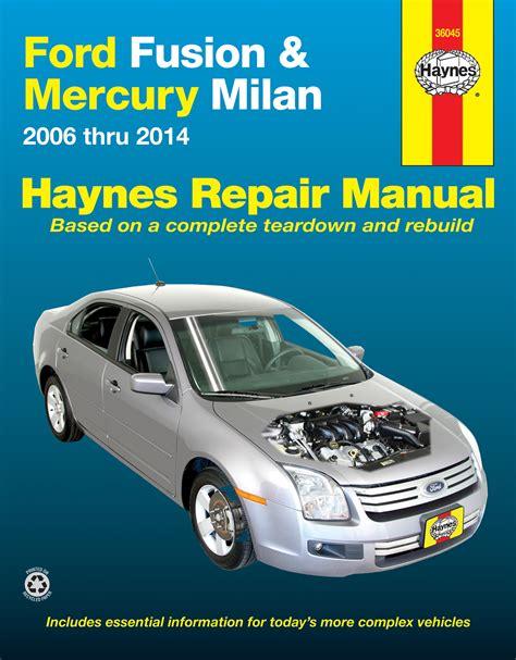 ford fusion mercury milan   haynes repair manual