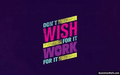 Motivational Mobile Hard Desktop Wallpapers Quotes Wish