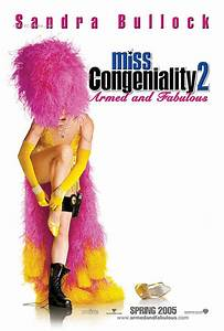 Miss FBI : divinement armée (Miss Congeniality 2: Armed ...