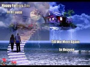Happy Father's Day In Heaven.wmv - YouTube