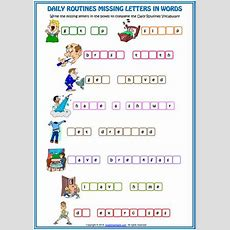 Daily Routines Vocabulary Missing Letters In Words Esl Worksheet By Michelle Issuu