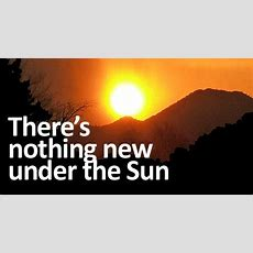 There Is Nothing New Under The Sun  Suyts Space
