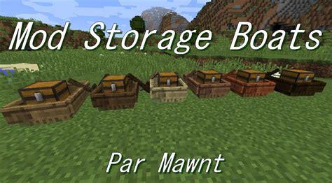 Boat Mod Minecraft 1 11 2 by Mod 1 11 2 Storage Boats Un Coffre Pour Votre Bateau