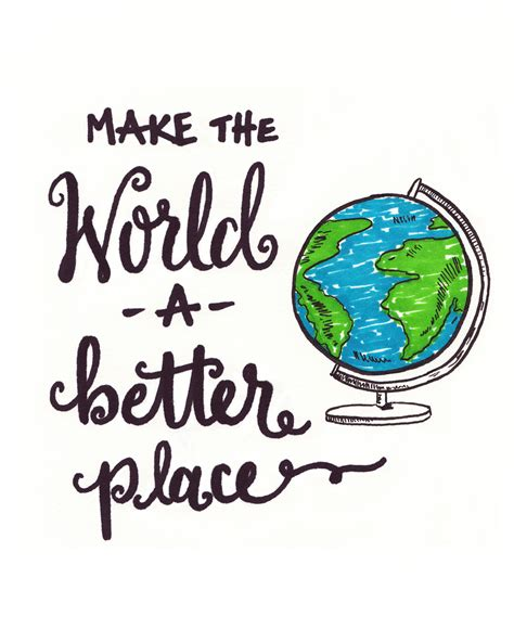 Free Hand Lettered Printable A Better World