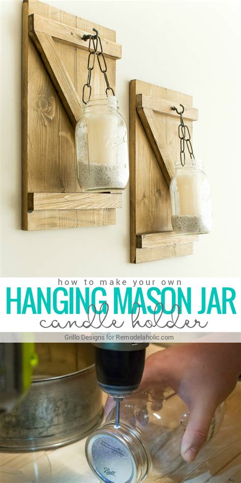 make a hanging l remodelaholic diy rustic mason jar candle holder