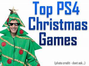 Top 10 PS4 Games to Get this Christmas