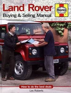Land Rover Buying And Selling Manual  How To Do The Best