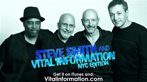 Steve Smith And Vital Information Nyc Edition