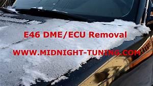 Bmw E46  U0026 E83 Dme  Ecu Location And Removal
