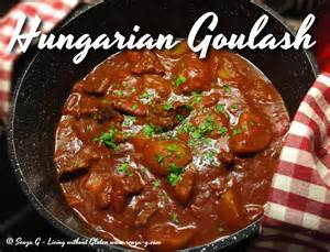 Sauce And Bread Kitchen by Hungarian Beef Goulash Senza G