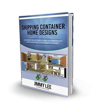 designs  floor plans  shipping container homes