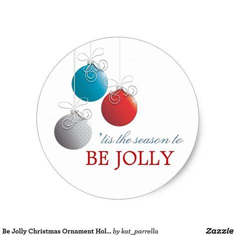 jolly christmas ornament holiday sticker zazzlecom