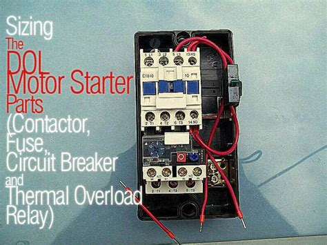 Sizing The Dol Motor Starter Parts Contactor Fuse