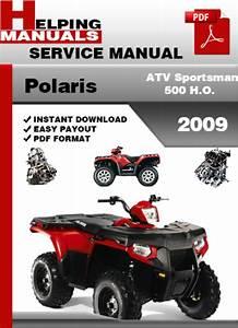 Polaris Atv Sportsman 500 H O  2009 Service Repair Manual