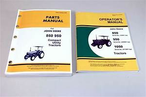 John Deere 850 950 Tractor Owner Operator Parts Manuals
