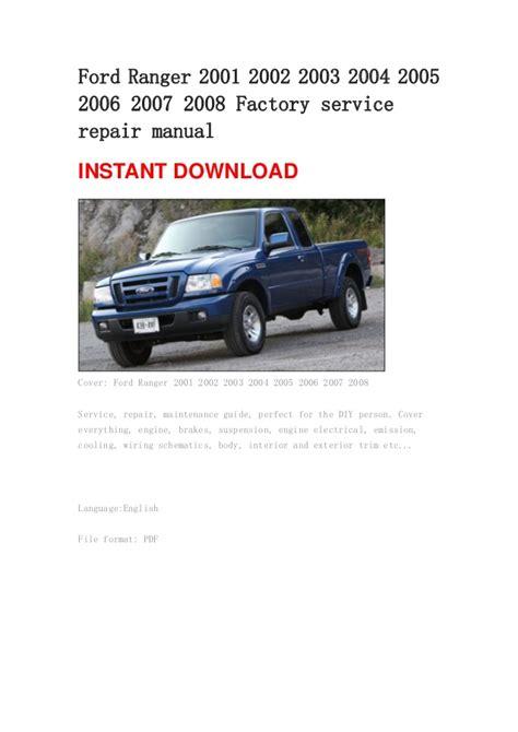 ford ranger 2001 2002 2003 2004 2005 2006 2007 2008 manual