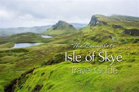 The Complete Isle Of Skye Travel Guide Earth Trekkers
