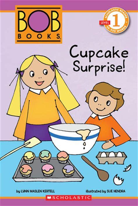scholastic reader level  bob books cupcake surprise