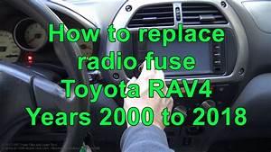 How To Replace Radio Fuse Toyota Rav4
