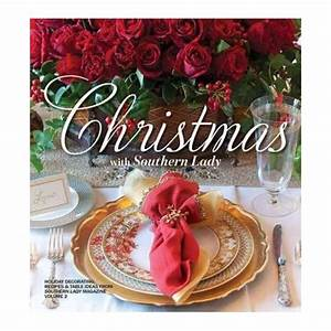 Christmas with Southern Lady Holiday Decorating Recipes