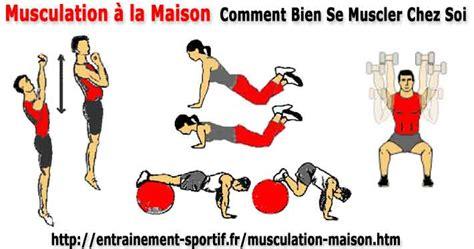 comment faire du sport a la maison musculation 224 la maison comment se muscler efficacement chez soi