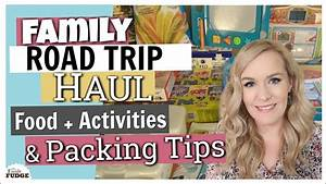 FAMILY ROAD TRIP HAUL || Food and Activities & Packing ...
