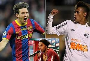 When Ronaldinho compares Messi and Neymar…   Football Deluxe