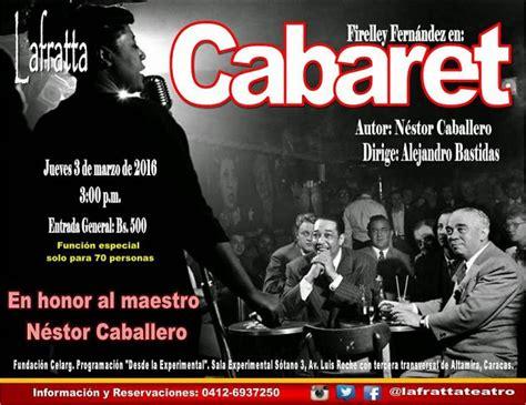 Cabaret Alba by Cabaret Se Presentar 225 En La Celarg Alba Ciudad 96 3 Fm