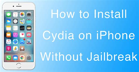 how to put on an iphone how to install cydia on iphone or without jailbreak