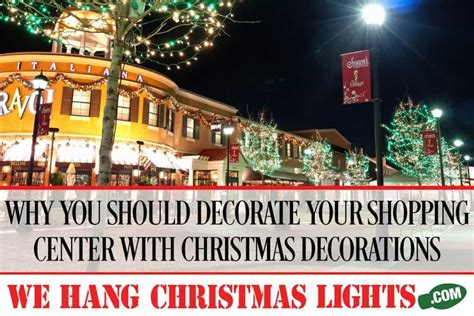 why you should decorate your shopping center with