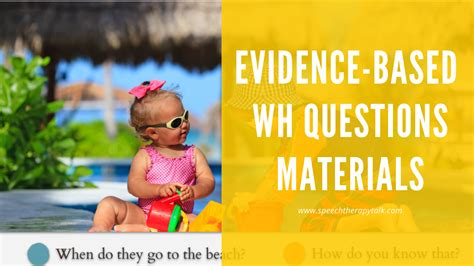 wh question materials evidence based  print