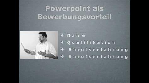 powerpoint als bewerbungsvorteil youtube