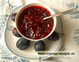 Mamas Rezepte : zwetschgenmarmelade mamas rezepte mit bild und kalorienangaben ~ Pilothousefishingboats.com Haus und Dekorationen